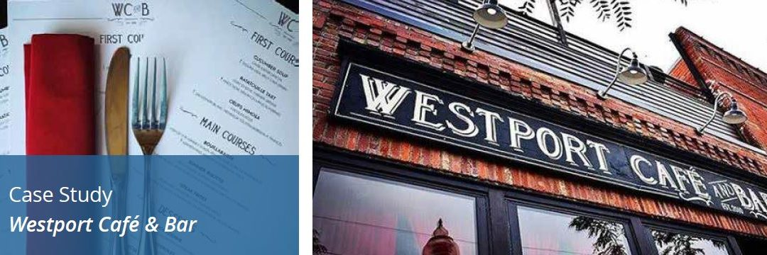 CASE STUDY: Westport Cafe & Bar